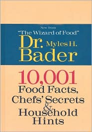 10,001 Food Facts, Chefs' Secrets and Household Hints