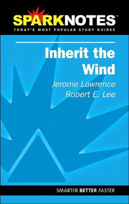 Inherit the Wind (SparkNotes Literature Guide Series)