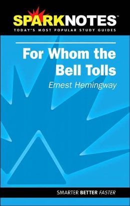 For Whom the Bell Tolls (SparkNotes Literature Guide Series)