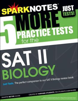 5 Practice Tests for the SAT II Biology (SparkNotes Test Prep)