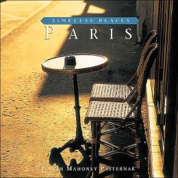 Timeless Places: Paris