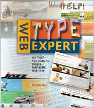 Web Type Expert: All That You Need to Create Fantastic Web Type