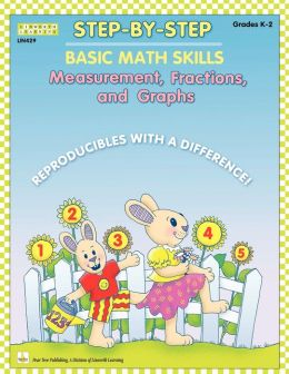 Step by Step Math: Measurement, Fractions, and Graphs