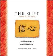 The Gift: A Fable for Our Times