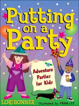 Putting on a Party: Adventure Parties for Kids