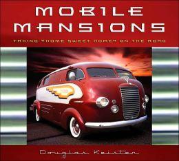 Mobile Mansions: Taking