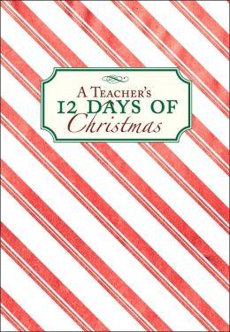 A Teacher's 12 Days of Christmas