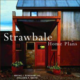 Strawbale Home Plans By Wayne Bingham 9781586858612