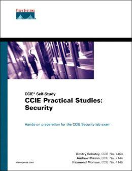 CCIE Practical Studies: Security