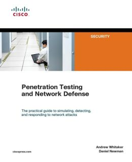 Penetration Testing and Cisco Network Defense