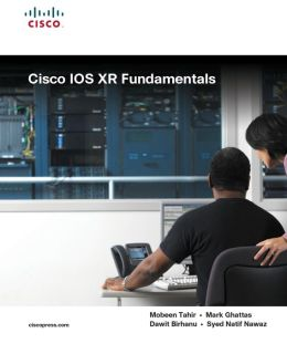 Cisco IOS XR Fundamentals (Networking Technology Series)