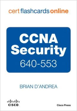 CCNA Security 640-553 (Cert Flash Cards Online Series)
