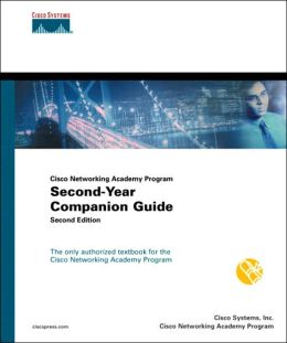 Cisco Networking Academy Program: Second-Year Companion Guide