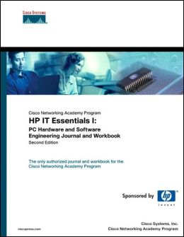 Cisco Networking Academy Program IT Essentials I: PC Hardware and Software Engineering Journal and Workbook