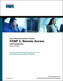 Ccnp 2: Remote Access Lab Companion (Cisco Networking Academy Program)