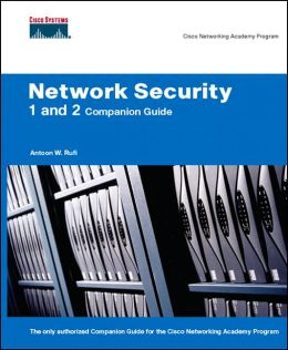 Network Security: 1 and 2 Companion Guide (Cisco Networking Academy Program)