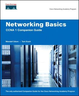 Networking Basics CCNA 1 Companion Guide (Cisco Networking Academy Program Series)