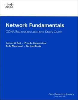 Network Fundamentals: CCNA Exploration Labs and Study Guide (Cisco Networking Academy Series)