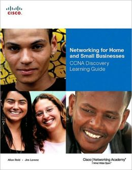 Networking for Home and Small Businesses: CCNA Discovery Learning Guide