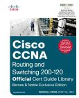 Book Cover Image. Title: Cisco CCNA Routing and Switching 200-120 Official Cert Guide Library, B&N Exclusive Edition, Author: Wendell Odom
