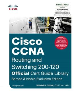 Cisco CCNA Routing and Switching 200-120 Official Cert Guide Library, B&N Exclusive Edition