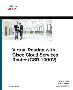 Virtual Routing with Cisco Cloud Services Router (CSR 1000v)