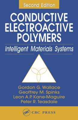 Conductive Electroactive Polymers: Intelligent Materials Systems