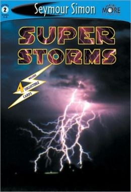 Super Storms (SeeMore Readers: Level 2 Series)
