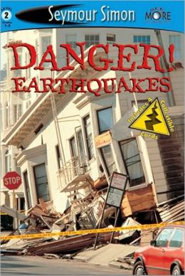 Danger! Earthquakes (SeeMore Readers: Level 2 Series)