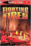 Fighting Fires (SeeMore Readers: Level 1 Series)