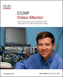 CCNP Video Mentor (Practical Studies Series)