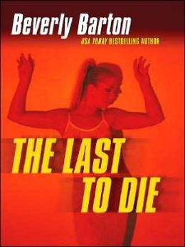 The Last to Die (Cherokee Pointe Trilogy #2)