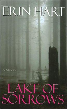 Lake of Sorrows: A Novel