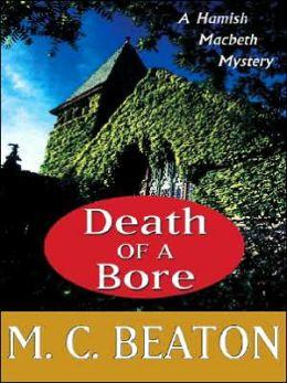 Death of a Bore (Hamish Macbeth Series #20)