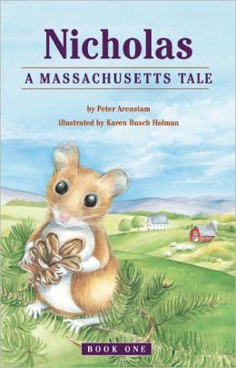 Nicholas: A Massachusetts Tale (Nicholas Series, Book 1)