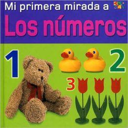 Mi primera mirada a Los Numeros (Mi primera mirada Series)
