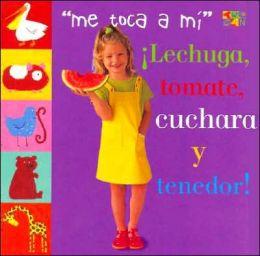Lechuga, Tomate, Cuchara Y Tenedor!