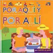 Por Aqui y Por Alli: Hablamos, un libro para los que comienzan a leer (Here and There)