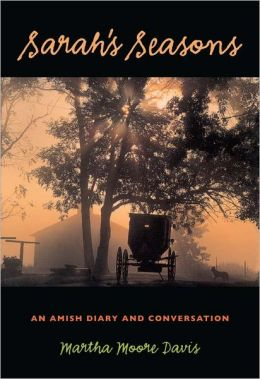 Sarah's Seasons: An Amish Diary and Conversation