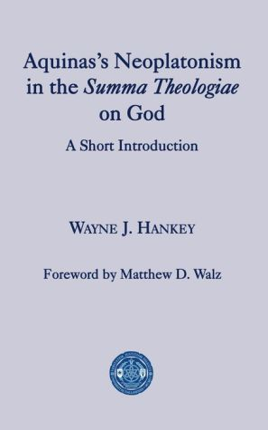 Book Aquinas's Neoplatonism in the Summa Theologiae on God: A Short Introduction
