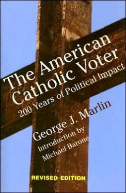 The American Catholic Voter: 200 Years of Political Impact