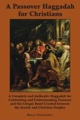 Passover Haggadah for Christians