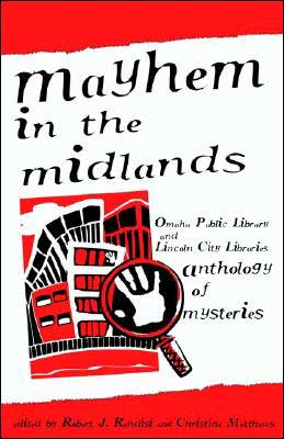 Mayhem in the Midlands: Anthology of Mysteries