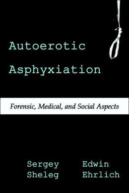 Autoerotic Asphyxiation