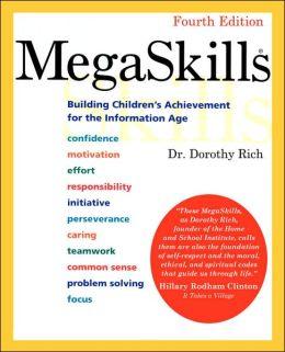MegaSkills: Building Children's Achievement for the Information Age