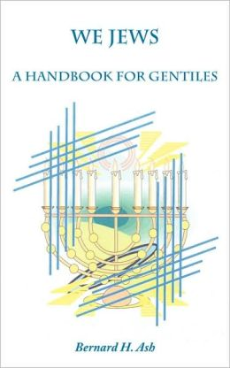 We Jews: A Handbook for Gentiles