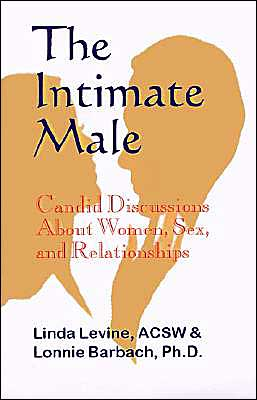 Intimate Male: Candid Discussions about Women, Sex and Relationships
