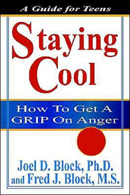 Staying Cool: How to Get a Grip on Anger