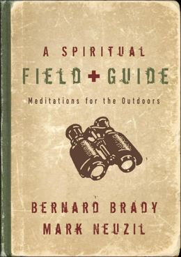 Spiritual Field Guide: Meditations for the Open Air