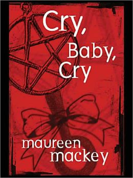 Cry, Baby, Cry [Francie and Sam Series Book 3]